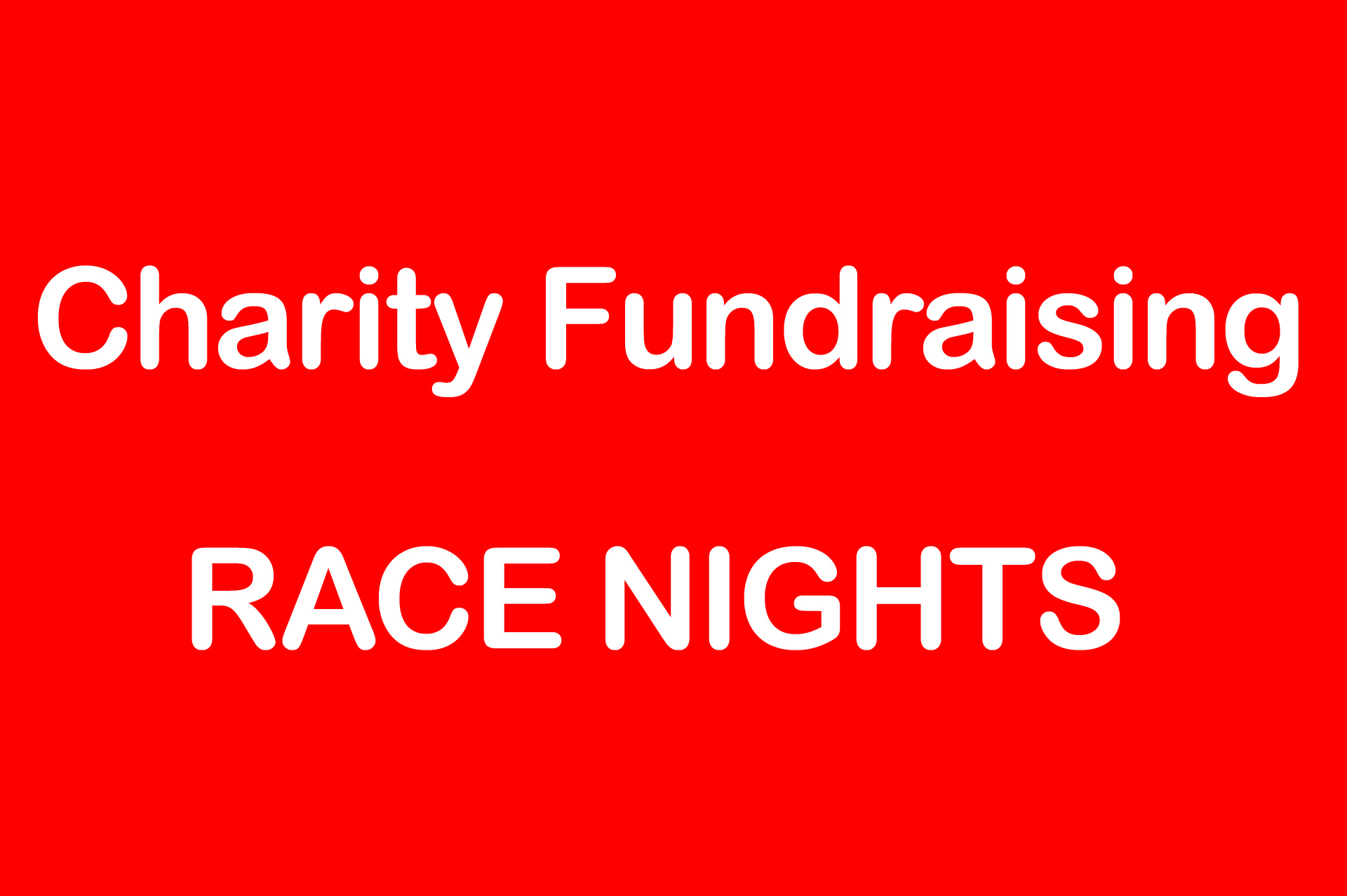 charity fundraising race nights